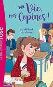 Ma vie, mes copines, Tome 2 : Le Délégué de classe