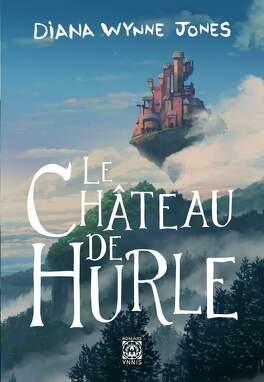Couverture du livre : Le Château de Hurle