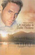 Belle Rivière, Tome 3 : Un rebelle à Belle Rivière
