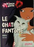 Les Kinra Girls, Tome 2 : Le chat fantôme