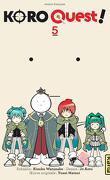 Koro Quest! Tome 5