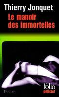 Le Manoir des immortelles