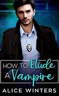 Unité des crimes vampiriques, Tome 2 : How to Elude a Vampire