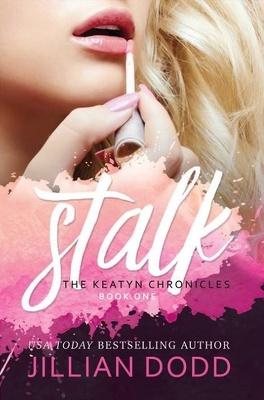 Couverture du livre : The Keatyn Chronicles, Tome 1: Stalk Me.