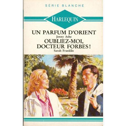 cdn1.booknode.com/book_cover/1326/full/un-parfum-dorient-oubliez-moi-docteur-forbes-1326303.jpg