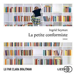 Couverture du livre : La petite conformiste