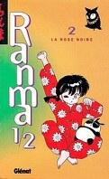 Ranma 1/2, tome 2: La Rose Noire