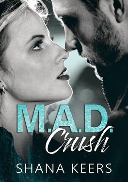 Couverture du livre : M.A.D. Crush