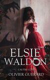 Elsie Waldon, Tome 3 : L'Autre côté