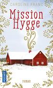 Mission Hygge