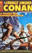 The savage sword of Conan, Tome 49 : Le Retour des damoiselles de fer
