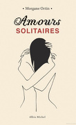 Amour solitaire, tome 1