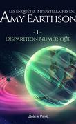 Les Enquêtes interstellaires de Amy Earthson, Tome 1 : Disparition numérique