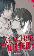 Teacher Killer, Tome 4