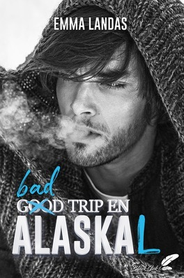 Couverture du livre : Bad trip en Alaskal