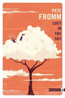 Lucy in the Sky - Livre de Pete Fromm