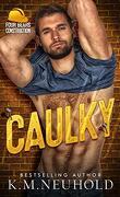 Four Bears Construction, Tome 1 : Caulky