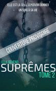 Suprêmes, Tome 2