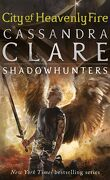 The Mortal Instruments, book six: city of Heavenly Fire