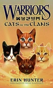 Warriors, Field Guide : Cats of the Clans