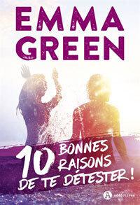 Couverture du livre : 10 bonnes raisons de te détester !