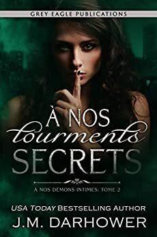 Couverture du livre : À nos démons intimes, Tome 2 : À nos tourments secrets
