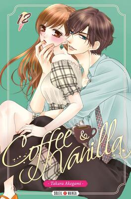 Couverture du livre : Coffee & Vanilla, Tome 12