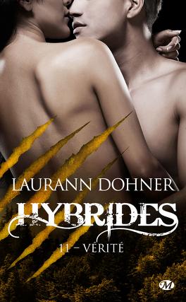 Couverture du livre : Hybrides, Tome 11 : Vérité