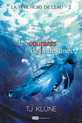 Couverture du livre : La Tête hors de l'eau, Tome 2 : Les Courants de la destinée