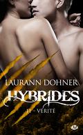 Hybrides, Tome 11 : Vérité