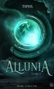 Allunia, Tome 1