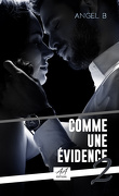 Comme une évidence, Tome 2