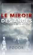 Le Miroir des anges : Philosophie de la dérision
