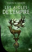 Les Aigles de l'Empire, Tome 3 : La Traque de l'aigle