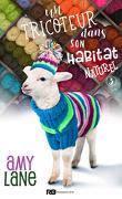 Les Tricots de l'amour, Tome 3 : Un tricoteur dans son habitat naturel