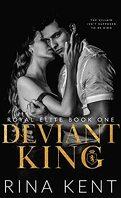Royal Elite, Tome 1 : Deviant King