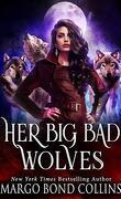 Ses grands méchants loups