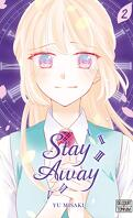 Stay Away, Tome 2