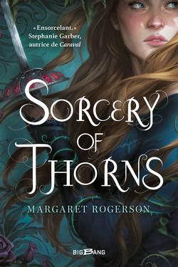 Couverture de Sorcery of Thorns