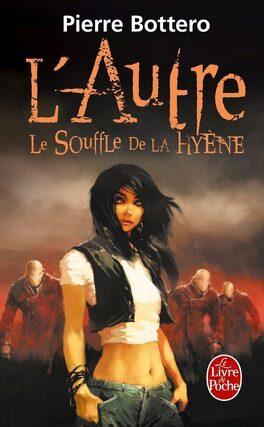 Couverture du livre : L'Autre, Tome 1 : Le Souffle de la Hyène