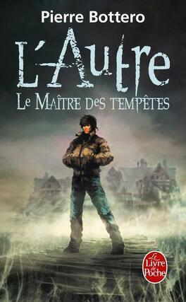 Couverture du livre : L'Autre, Tome 2 : Le Maître des Tempêtes