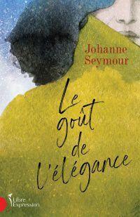 Le Gout De L Elegance Livre De Johanne Seymour