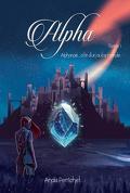 Alpha, Tome 1 : Alphanaë, cité d'un autre monde
