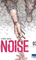 Noise, Tome 3