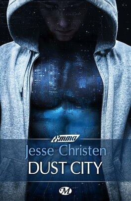 Couverture du livre : Dust City, Tome 1