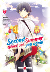 Second Summer, Never See You Again, Tome 2