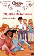 20, Allée de la Danse, tome 1 : Amies et Rivales