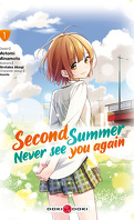 Second Summer, Never See You Again, Tome 1