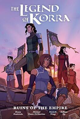 Couverture du livre : The Legend of Korra : Ruins of the empire, Intégrale