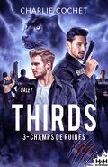 THIRDS, Tome 3 : Champs de ruines